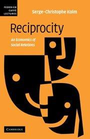 9780521882651: Reciprocity: An Economics of Social Relations