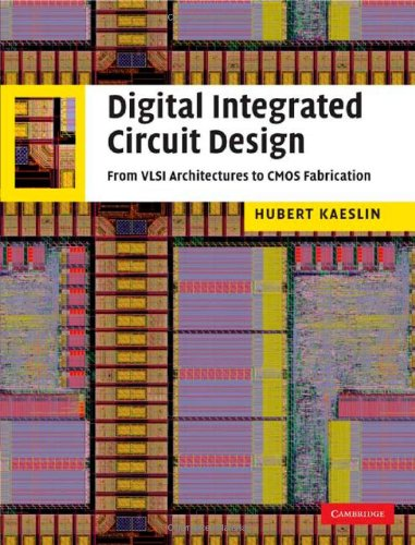 9780521882675: Digital Integrated Circuit Design: From VLSI Architectures to CMOS Fabrication