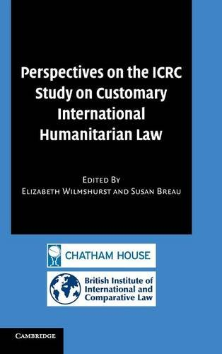 9780521882903: Perspectives on the ICRC Study on Customary International Humanitarian Law