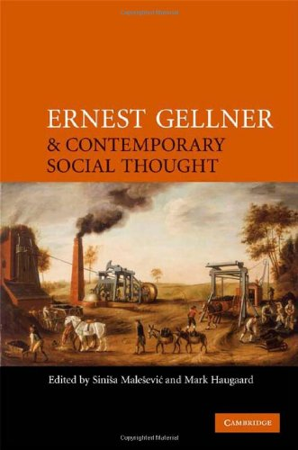 9780521882910: Ernest Gellner and Contemporary Social Thought