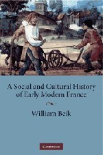 9780521883092: A Social and Cultural History of Early Modern France