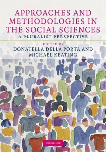 9780521883221: Approaches and Methodologies in the Social Sciences Hardback: A Pluralist Perspective
