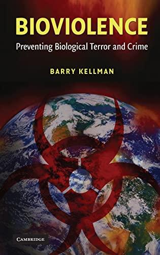 9780521883252: Bioviolence: Preventing Biological Terror and Crime