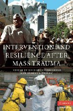 9780521883740: Intervention and Resilience after Mass Trauma