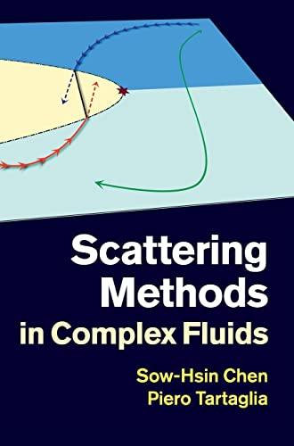 9780521883801: Scattering Methods in Complex Fluids