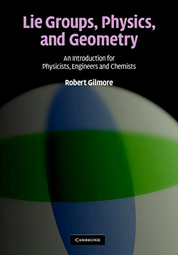 9780521884006: Lie Groups, Physics, and Geometry: An Introduction for Physicists, Engineers and Chemists