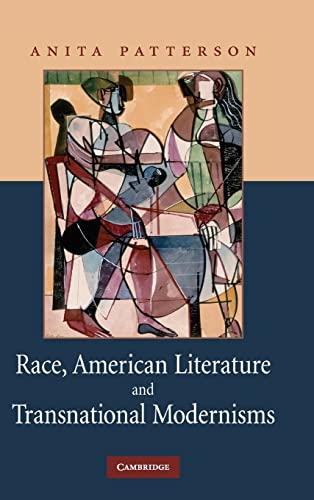 9780521884051: Race, American Literature and Transnational Modernisms (Cambridge Studies in American Literature and Culture)