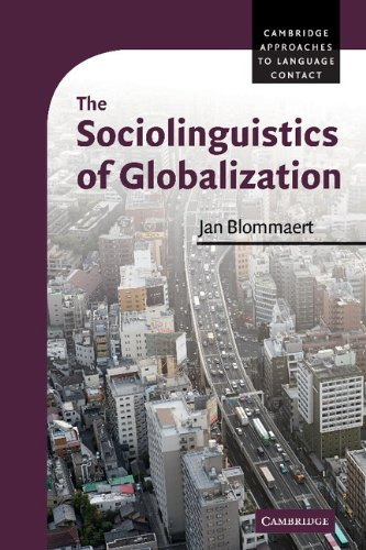 9780521884068: The Sociolinguistics of Globalization (Cambridge Approaches to Language Contact)