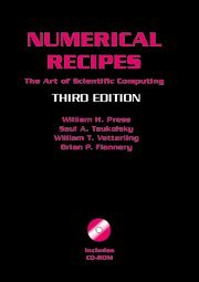 Numerical Recipes with Source Code CD-ROM 3rd Edition: The Art of Scientific Computing (0521884071) by Press, William H.; Teukolsky, Saul A.; Vetterling, William T.; Flannery, Brian P.