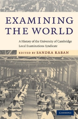 9780521884143: Examining the World: A History of the University of Cambridge Local Examinations Syndicate