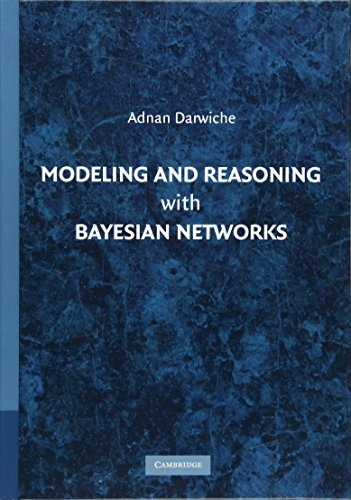 9780521884389: Modeling and Reasoning with Bayesian Networks Hardback