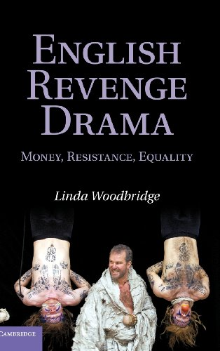 9780521884594: English Revenge Drama: Money, Resistance, Equality