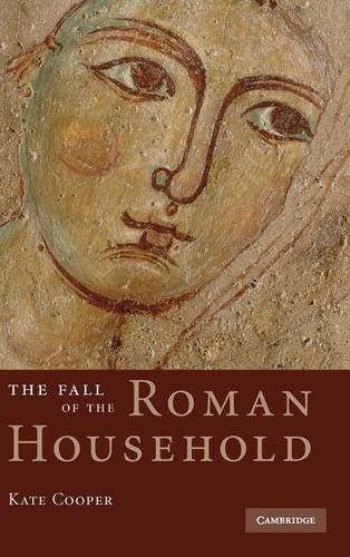 9780521884600: The Fall of the Roman Household