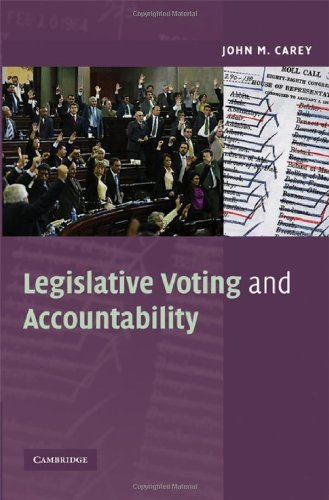 9780521884938: Legislative Voting and Accountability Hardback (Cambridge Studies in Comparative Politics)