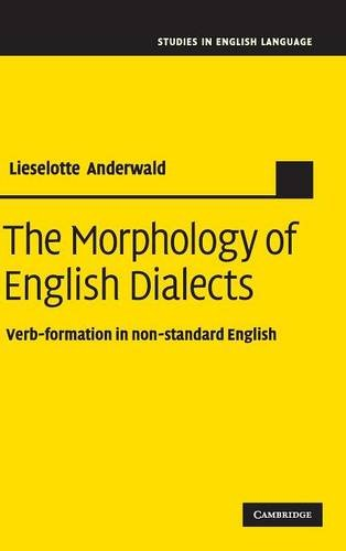 9780521884976: The Morphology of English Dialects: Verb-Formation in Non-standard English (Studies in English Language)