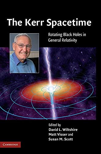 9780521885126: The Kerr Spacetime: Rotating Black Holes in General Relativity