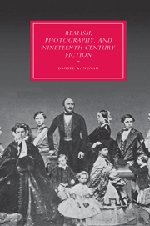 9780521885256: Realism, Photography and Nineteenth-Century Fiction (Cambridge Studies in Nineteenth-Century Literature and Culture)