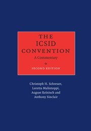 The ICSID Convention: Christoph H. Schreuer