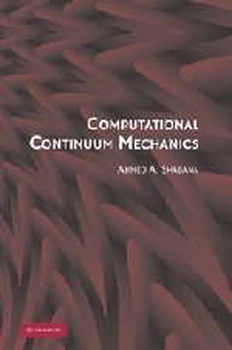 9780521885690: Computational Continuum Mechanics