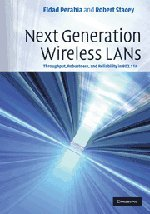 9780521885843: Next Generation Wireless LANs: Throughput, Robustness, and Reliability in 802.11n