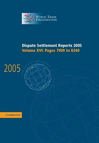 Dispute Settlement Reports 2005 (Hardcover): World Trade Organization