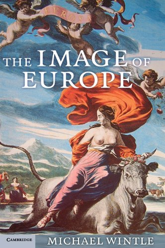 9780521886345: The Image of Europe: Visualizing Europe in Cartography and Iconography throughout the Ages (Cambridge Studies in Historical Geography)