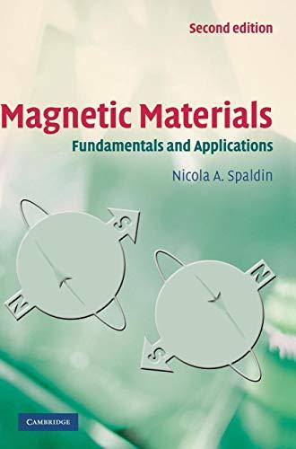 Magnetic Materials: Fundamentals and Applications 2/E: N.A.SPALDIN