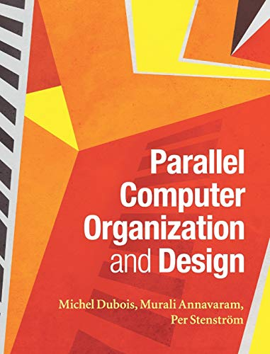 9780521886758: Parallel Computer Organization and Design