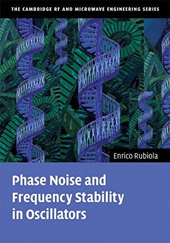 9780521886772: Phase Noise and Frequency Stability in Oscillators (The Cambridge RF and Microwave Engineering Series)