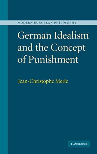 9780521886840: German Idealism and the Concept of Punishment