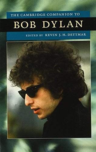 9780521886949: The Cambridge Companion to Bob Dylan Hardback (Cambridge Companions to American Studies)