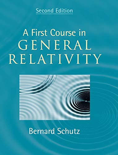 9780521887052: A First Course in General Relativity