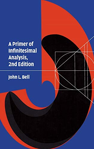 9780521887182: A Primer of Infinitesimal Analysis