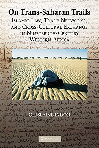 9780521887243: On Trans-Saharan Trails: Islamic Law, Trade Networks, and Cross-Cultural Exchange in Nineteenth-Century Western Africa