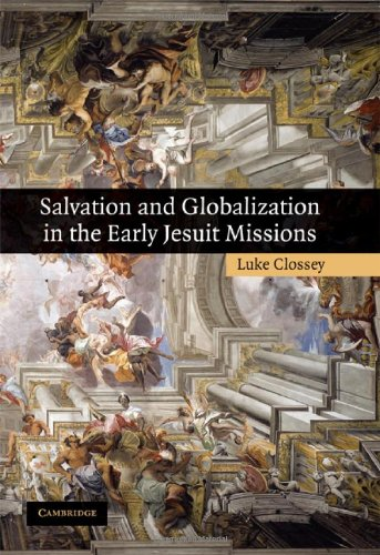 9780521887441: Salvation and Globalization in the Early Jesuit Missions