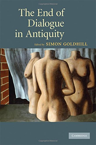 9780521887748: The End of Dialogue in Antiquity