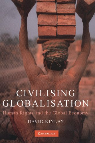 9780521887816: Civilising Globalisation: Human Rights and the Global Economy