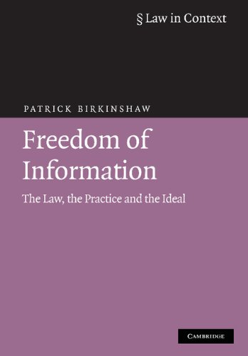 9780521888028: Freedom of Information: The Law, the Practice and the Ideal (Law in Context)