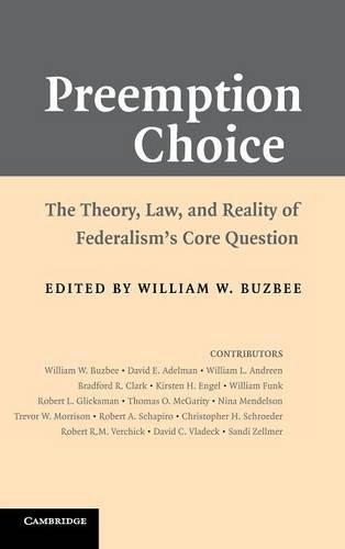 9780521888059: Preemption Choice: The Theory, Law, and Reality of Federalism's Core Question