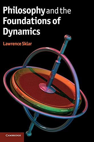 9780521888196: Philosophy and the Foundations of Dynamics