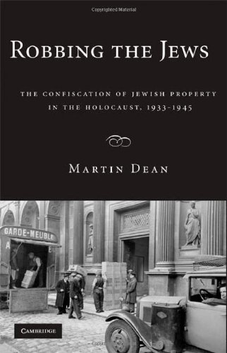 9780521888257: Robbing the Jews: The Confiscation of Jewish Property in the Holocaust, 1933-1945
