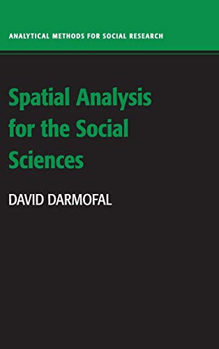 9780521888264: Spatial Analysis for the Social Sciences (Analytical Methods for Social Research)