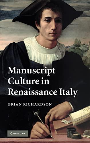 9780521888479: Manuscript Culture in Renaissance Italy