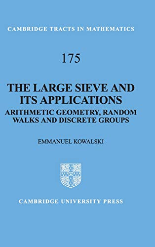 9780521888516: The Large Sieve and its Applications: Arithmetic Geometry, Random Walks and Discrete Groups (Cambridge Tracts in Mathematics)