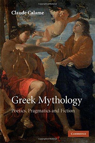 9780521888585: Greek Mythology Hardback: Poetics, Pragmatics and Fiction