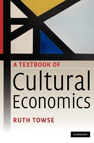 9780521888721: A Textbook of Cultural Economics Hardback