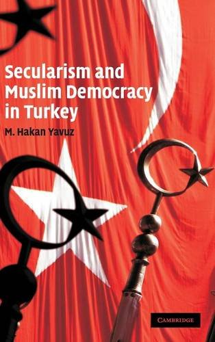 9780521888783: Secularism and Muslim Democracy in Turkey (Cambridge Middle East Studies)