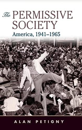 9780521888967: The Permissive Society: America, 1941–1965