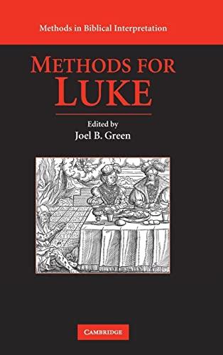9780521889124: Methods for Luke (Methods in Biblical Interpretation)