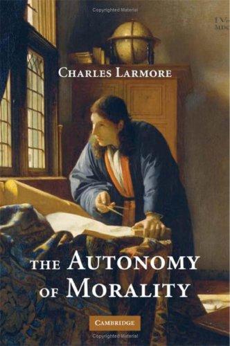 9780521889131: The Autonomy of Morality